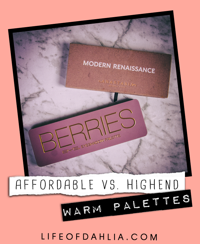 Affordable vs. Highend - Warm Palette's Comparison | Life of Dahlia