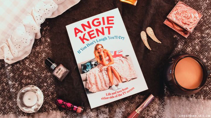 Angie Kent's 'If You Don't Laugh You'll Cry' BookReview