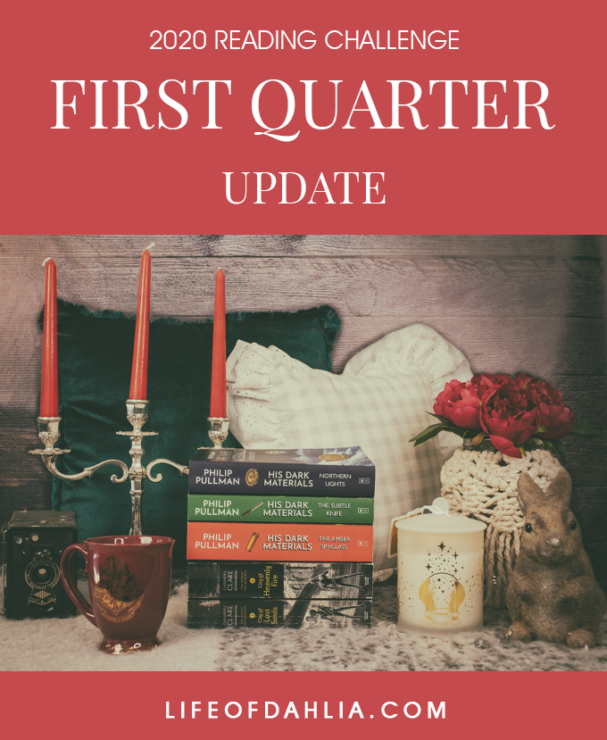 2020 Reading Challenge First Quarter Update | Life of Dahlia