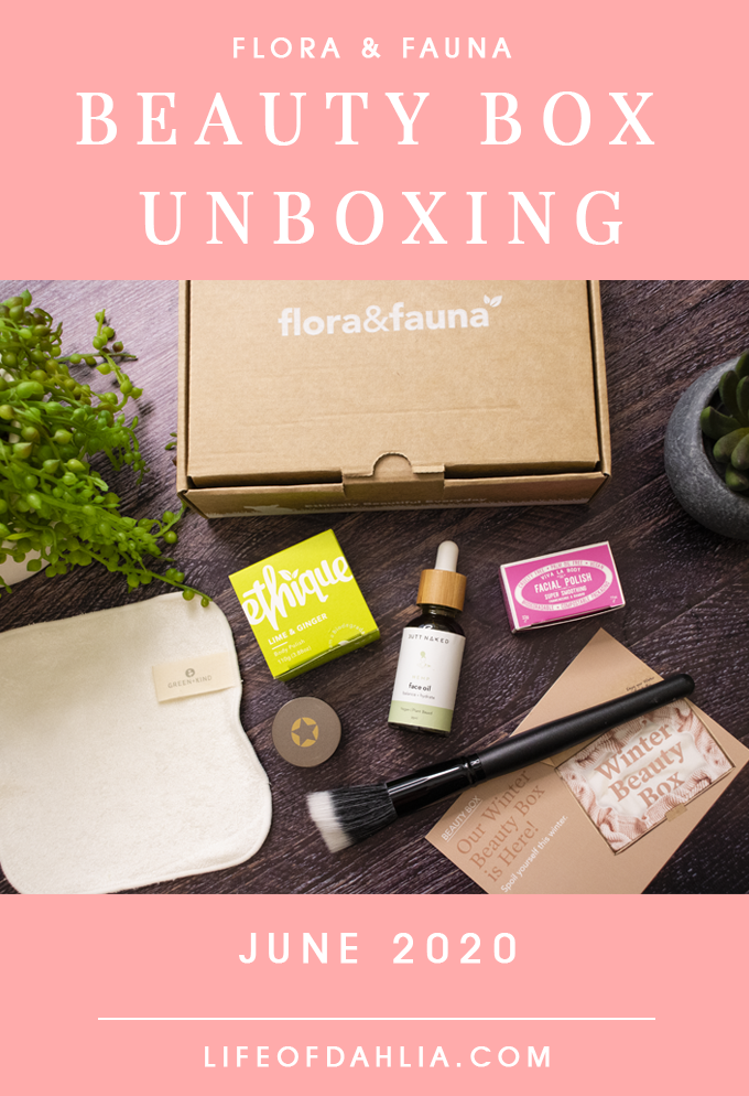 Flora & Fauna Beauty Box Unboxing | June 2020 | Life of Dahlia