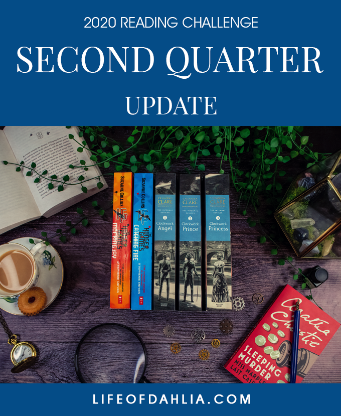 2020 Reading Challenge | Second Quarter Update | Life of Dahlia