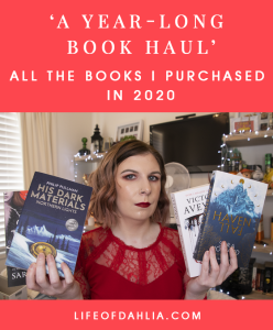 A Year-Long Book Haul - All The Books I Purchased In 2020 | Life of Dahlia