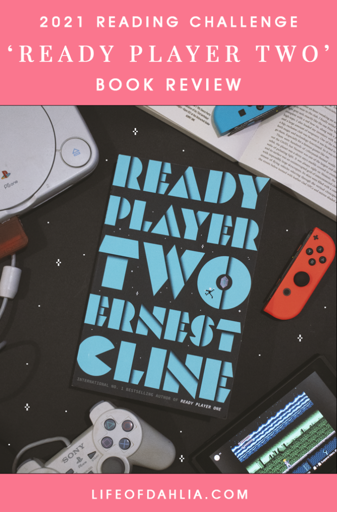 Ready Player Two Book Review | Life of Dahlia