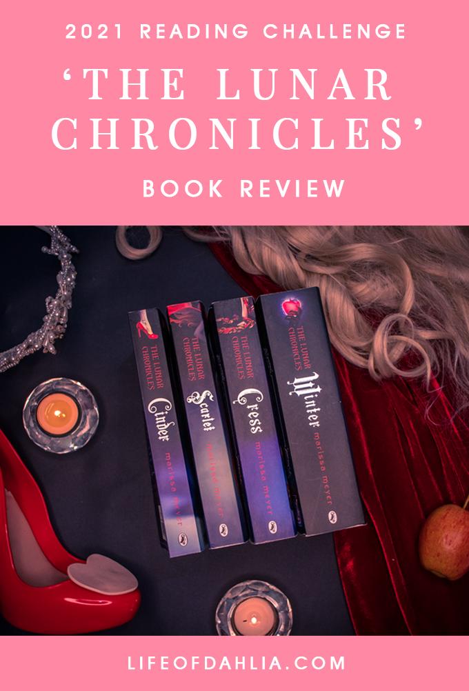 The Lunar Chronicles Book Review | Life of Dahlia