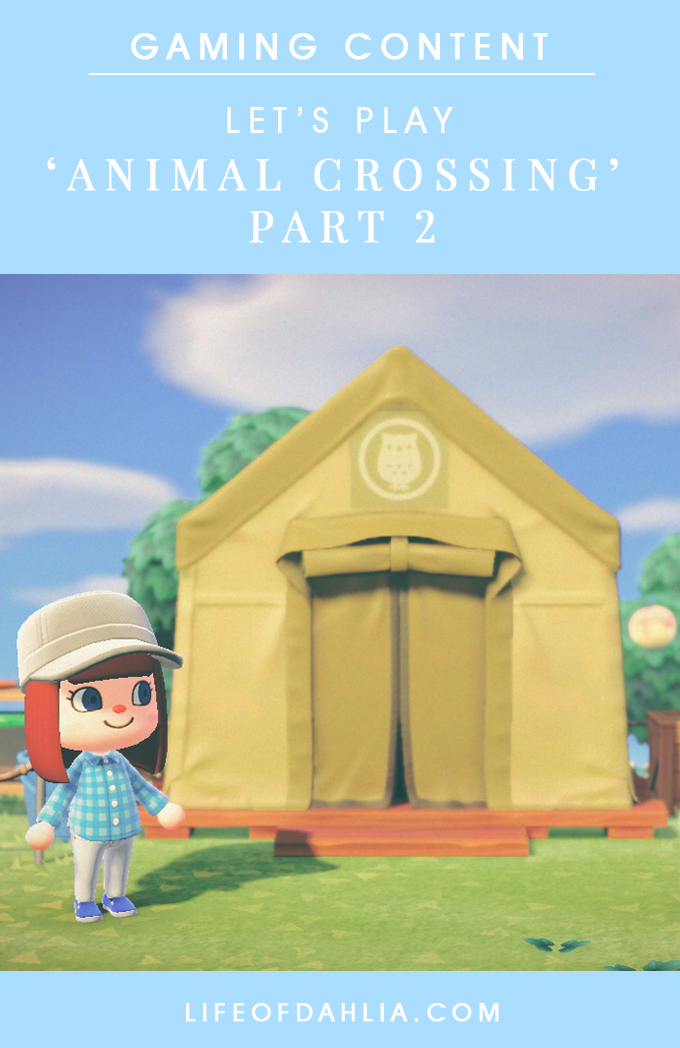 let's play Animal Crossing part 2 cover image   Life of Dahlia